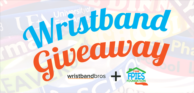 custom wristband giveaway sponsored by wristband bros and fpies foundation